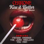 Kiss It Better (feat. Yasmin) [Remixes]