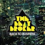 THE BEAT BROKER - Back To Business (Front Cover)