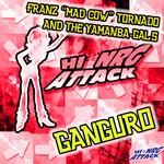 FRANZ MAD COW TORNADO & THE YAMANBA-GALS - Ganguro (Front Cover)