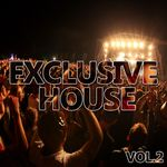 Exclusive House Vol 2