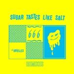 Sugar Tastes Like Salt