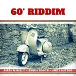 '60 Riddim