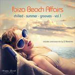 Ibiza Beach Affairs Vol 1 - Chilled Summer Grooves