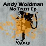 No Trust EP