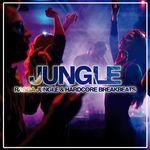 Jungle (Ragga Jungle & Hardcore Breakbeats)