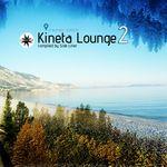 Kineta Lounge Vol 2