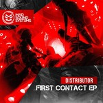DISTRIBUTOR - First Contact EP (Front Cover)
