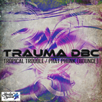 TRAUMA DBC - Tropical Trouble (Front Cover)