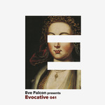 Evocative 041 (unmixed tracks)