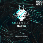STOLEN CULT/ARTHEIST - Combination Unknown (Front Cover)