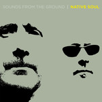 SOUNDS FROM THE GROUND - Native Soul (Front Cover)