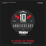 10 Years Of Tanira