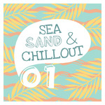 Sea, Sand & Chillout Vol 1
