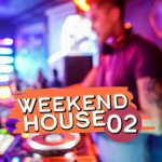 Weekend House Vol 2
