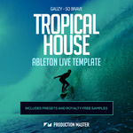 Gauzy: So Brave (Tropical House Ableton Live Template) (Sample Pack)