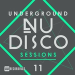 Underground Nu-Disco Sessions Vol 11