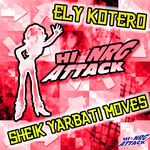 ELY KOTERO - Sheik Yarbati Moves (Front Cover)