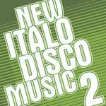 New Italo Disco Music 2