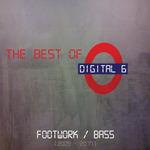 The Best Of Digital 6 (Footwork/Bass)