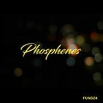Phosphenes EP
