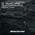 22 Years Later/Team Deathmatch