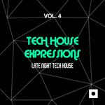 Tech House Expressions Vol 4 (Late Night Tech House)