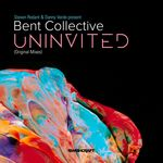 STEVEN REDANT/DANNY VERDE/BENT COLLECTIVE - Uninvited (Part 1) (Front Cover)