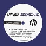 Raw & Underground
