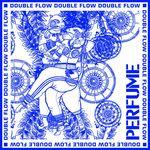 Double Flow (Remix Version)