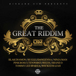 The Great Riddim (Explicit Produced By Dinearo - UIM Records)