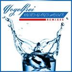 Kaltes Klares Wasser (Remixes)
