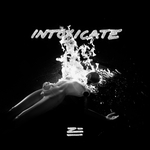 Intoxicate