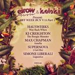 Elrow Music & Kaluki Present: Off Week BCN V/A Part 1
