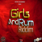 Girls And Rum Riddim