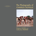 The Photographs Of Charles Duvelle/Disques Ocora And Collection Prophet