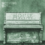 Nothing But... House Classics Vol 8