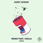 Work That/Holla