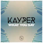 What You Say (Remixes)