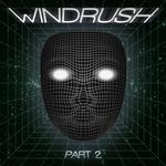 Windrush Part 2