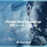 Always Alive Recordings 200, Mixed By Daniel Kandi