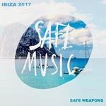 Safe Weapons Ibiza 2017
