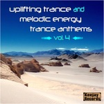Uplifting Trance And Melodic Energy Trance Anthems Vol 4