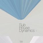 Sub-House Dynamics Focus 7
