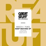 MASCH + YUKO - Keep Moving EP (Front Cover)