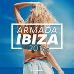 Armada Ibiza 2017 (Armada Music)