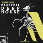 Ethereal Deep House (Sample Pack WAV)
