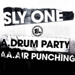 Sly One: Drum Party