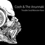 Trouble Soul/Monster Rave