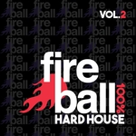 Fireball Recordings: 100% Hard House Vol 2