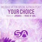 MILOSH K/VICTOR SPECIAL/PAULA P'CAY - Your Choice (Front Cover)